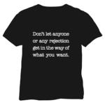 No Rejection T Shirt