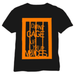 Don't Cage the Voices T Shirt